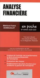 Béatrice Grandguillot et Francis Grandguillot - Analyse financière - Tout pour réussir une analyse financière ou un diagnostic financier.
