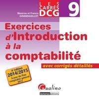 DCG 9 Exercices d'introduction à la comptabilité- Avec corrigés détaillés - Béatrice Grandguillot |