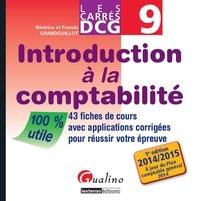 DCG 9 Introduction à la comptabilité- 43 fiches de cours avec applications corrigées pour réussir votre épreuve - Béatrice Grandguillot |