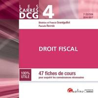 Béatrice Grandguillot et Francis Grandguillot - Droit fiscal DCG 4 - 47 fiches de cours pour acquérir les connaissances nécessaires.