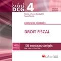 Béatrice Grandguillot et Francis Grandguillot - Droit fiscal DCG 4 - 105 exercices corrigés pour réviser et s'entraîner.