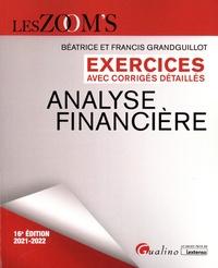 Béatrice Grandguillot et Francis Grandguillot - Exercices avec corrigés détaillés Analyse financière.