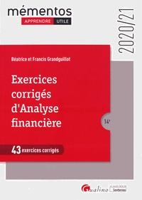 Béatrice Grandguillot et Francis Grandguillot - Exercices corrigés d'analyse financière.
