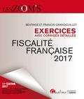 Béatrice Grandguillot et Francis Grandguillot - Fiscalité française - Exercices avec corrigés détaillés.