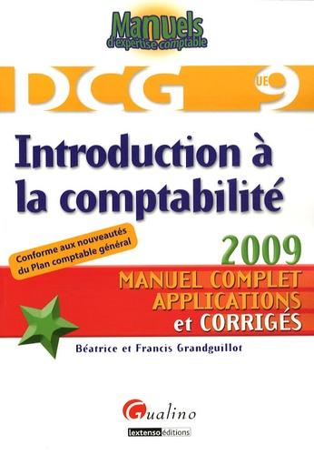 Béatrice Grandguillot et Francis Grandguillot - Introduction à la comptabilité DCG 9.