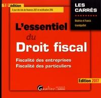 Béatrice Grandguillot et Francis Grandguillot - L'essentiel du droit fiscal - Fiscalité des entreprises, fiscalité des particuliers.