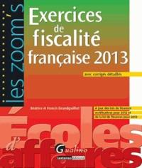Béatrice Grandguillot et Francis Grandguillot - Zoom's Exercices Fiscalité française avec corrigés détaillés.
