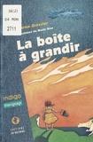Béatrice Gressier - La boîte à grandir.