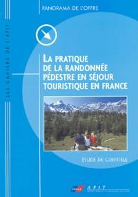 Béatrice Guilbert - La pratique de la randonnée pédestre en séjour touristique en France - Etude de clientèle.