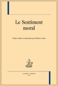 Béatrice Guion - Le sentiment moral.