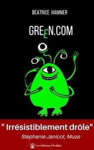 Béatrice Hammer - Green com.