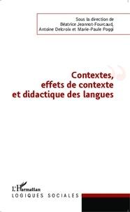 Béatrice Jeannot-Fourcaud et Antoine Delcroix - Contexte, effets de contexte et didactique des langues.