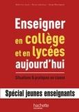 Béatrice Jouin et Reine Lépineux - Enseigner en collège et lycée aujourd'hui.