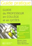 Béatrice Jouin et Reine Lépineux - Guide du professeur en collège et en lycées.