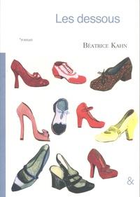 Téléchargement de livre électronique pour kindle fire Les dessous par Béatrice Kahn