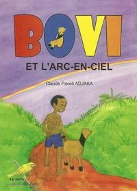 Béatrice Lalinon Gbado et Claude Adjaka - Bovi et l'arc-en-ciel.