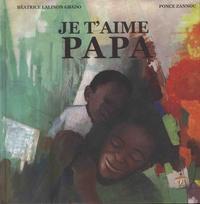 Béatrice Lalinon Gbado et Ponce Zannou - Je t'aime papa.