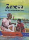 Béatrice Lalinon Gbado et Roger Boni Yaratchaou - Zannou, sur les traces de grand-père.