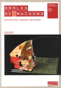 Drôles de maisons - Construction, espace, identité(s).pdf
