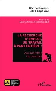 Béatrice Leconte et Philippe Eray - La recherche d'emploi, un travail à part entière ! - Aux marches de l'emploi.