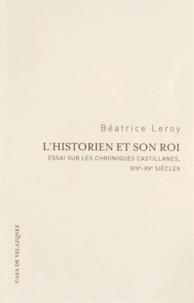 Deedr.fr L'historien et son roi - Essai sur les chroniques castillanes, XIVe-XVe siècles Image
