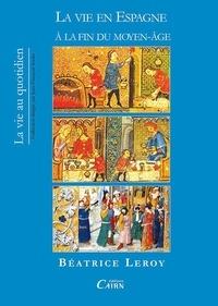 La vie en Espagne à la fin du Moyen Age.pdf