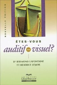Béatrice Lessoil et Raymond Lafontaine - .