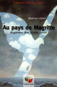 Galabria.be Au pays de Magritte - Regarder, lire, écrire, créer Image