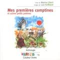 Béatrice Libert et Luce Guilbaud - Mes premières comptines : et autres petits poèmes : anthologie.