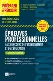 Béatrice Mabilon-Bonfils et Valérie Becquet - Préparer et réussir les épreuves professionnelles aux concours de l'enseignement et de l'éducation.