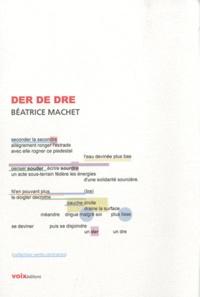 Béatrice Machet - Der de dre.