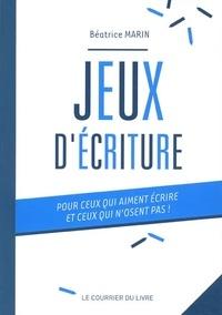 Jeux décriture - Pour ceux qui aiment écrire et ceux qui nosent pas!.pdf