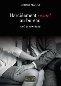 Harcelement sexuel au bureau - Moi, je témoigne.pdf