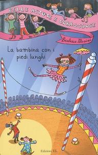 Beatrice Masini - Belle, Astute e Coraggiose - Tome 2, La bambina con i piedi lunghi.