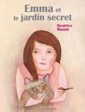 Beatrice Masini - Emma et le jardin secret.