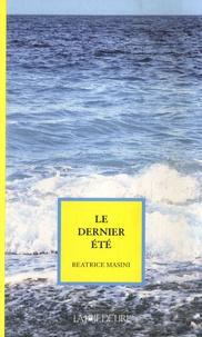 Beatrice Masini - Le dernier été.