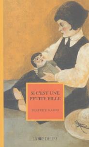 Beatrice Masini - Si c'est une petite fille.