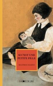 Beatrice Masini et Sophie Gallo-Selva - Si c'est une petite fille.