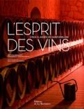 Béatrice Massenet et Emmanuelle Ponsan-Dantin - L'esprit des vins - Crus classés de Saint-Emilion.
