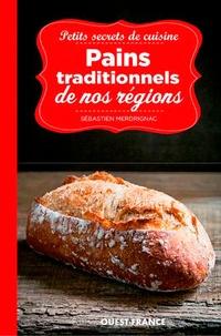 Béatrice Merdrignac - Petits secrets de cuisine - Pains traditionnels de nos régions.