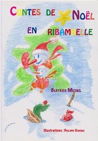 Béatrice Mesnil - Contes de Noël en ribambelle.