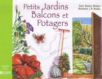 Béatrice Méténier et Jean-Marc Boudou - Petits Jardins, Balcons et Potagers.
