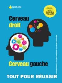 Béatrice Millêtre - Cerveau droit, cerveau gauche, développez vos facultés cognitives.