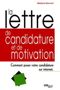 Béatrice Monnet - La lettre de candidature et de motivation.