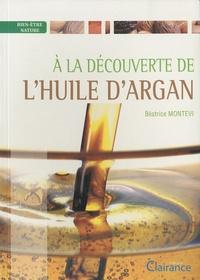 Béatrice Montevi - A la découverte de l'huile d'argan.