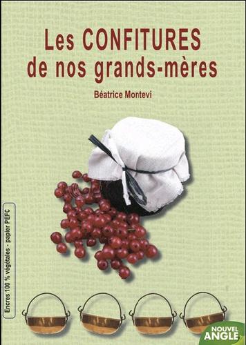 Béatrice Montevi - Confitures d'autrefois.