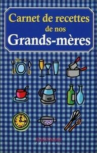 Béatrice Montevi - Les carnets de recettes de nos grand-mères.