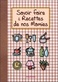 Béatrice Montevi - Trucs & Astuces de nos Mamies - Tout leu savoir-faire.