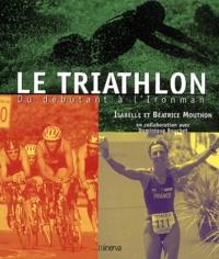 Le triathlon. Du débutant à lIronman.pdf