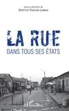 Béatrice N'Guessan Larroux - La rue dans tous ses états.